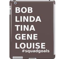 Bob's Burgers Squad Goals in white iPad Case/Skin