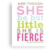Though She be but Little - Shakespeare QUOTE Metal Print