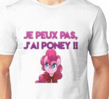 T-SHIRT | JE PEUX PAS J'AI PONEY § Unisex T-Shirt