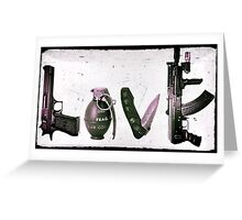 'LOVE' GUNS  Greeting Card
