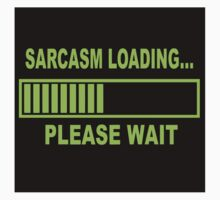 Sarcasm Loading One Piece - Short Sleeve