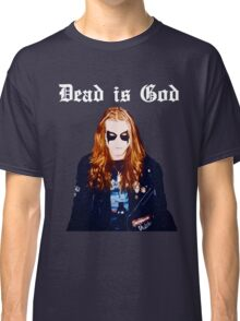 Dead is God, Mayhem Death Metal Classic T-Shirt