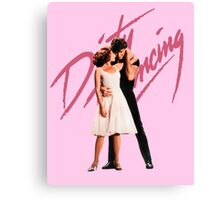 Filthy Dancing Canvas Print