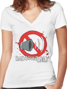 Bad Sound Day Women's Fitted V-Neck T-Shirt