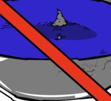 No Shark Fin Soup For You! Sticker