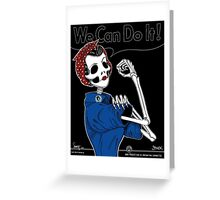 Rosie: We Can Do It! Greeting Card