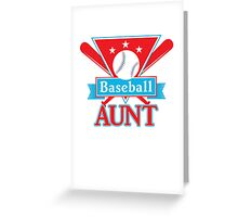 Baseball Aunt T Shirt - Sports Team Aunt Support Pride Greeting Card