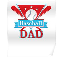 Baseball Dad T Shirt - Sports Team Father Support Pride Poster