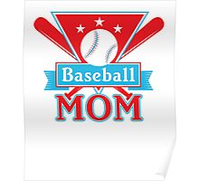 Baseball Mom T Shirt - Sports Team Father Support Pride  Poster