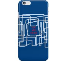 Terrible maze and you are here sign iPhone Case/Skin