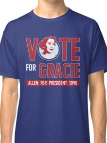 Gracie Allen for President Classic T-Shirt
