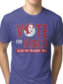 Gracie Allen for President Tri-blend T-Shirt