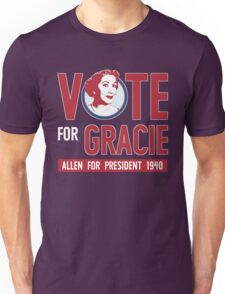Gracie Allen for President Unisex T-Shirt