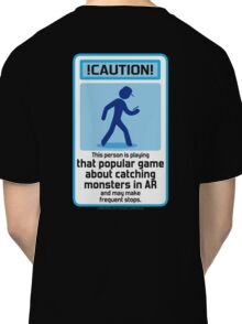 That popular monster catching game  Classic T-Shirt