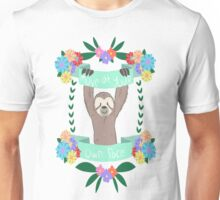 Move At Your Own Pace Unisex T-Shirt