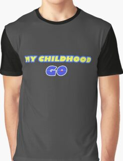 My Childhood Go - Pokemon Go Graphic T-Shirt
