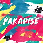 PARADISE by Atom For Peace 420