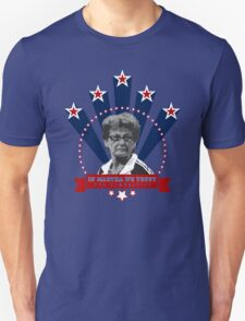 In Martha We Trust Unisex T-Shirt