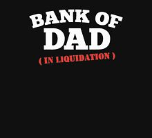 BANK OF DAD FUNNY Father Day Unisex T-Shirt