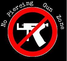 No Piercing Gun Zone! Photographic Print
