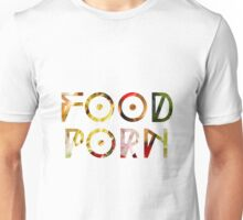 FOOD PR0N Unisex T-Shirt