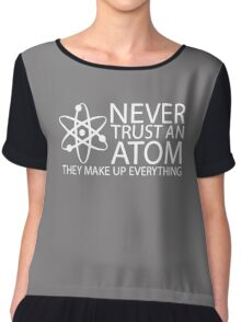 never trust an atom funny science Chiffon Top