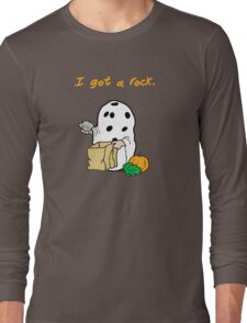 I got a rock. Long Sleeve T-Shirt