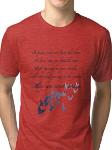 The Traveler's Blessing (May We Meet Again) Tri-blend T-Shirt