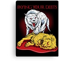 Paying Your Debts Canvas Print