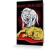 Paying Your Debts Greeting Card