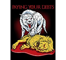 Paying Your Debts Photographic Print