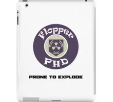 Prone to explode iPad Case/Skin
