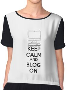 Keep calm and blog on Chiffon Top