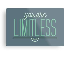 You Are Limitless - Typography Quote Metal Print
