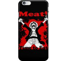 Luffy's Time to Eat! iPhone Case/Skin