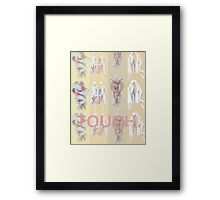 Touch. (A) Framed Print