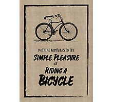 Vintage Bike Grunge Simple Pleasure Riding Quote Photographic Print