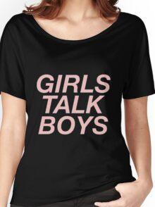 girls talk boys vers. 1 - black Women's Relaxed Fit T-Shirt