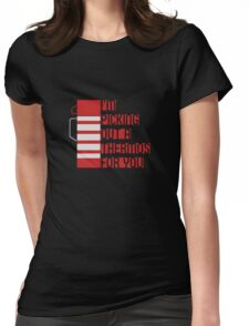 I'm Picking Out a Thermos For You Womens Fitted T-Shirt