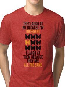Be different! Tri-blend T-Shirt