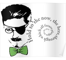 James Joyce Ulysses Hold to the now Poster