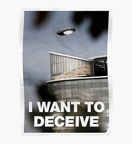 I Want To Deceive Poster