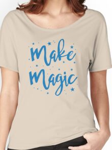 make magic Women's Relaxed Fit T-Shirt