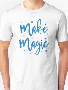 make magic Unisex T-Shirt
