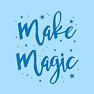 make magic by jazzydevil