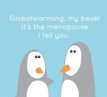 Globalwarming...Mother Natures Menopause Sticker