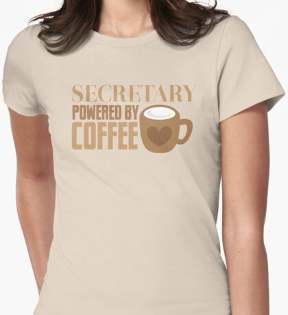 secretary powered by coffee Womens Fitted T-Shirt