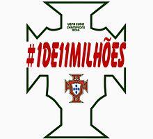#1DE11MILHOES PORTUGAL EURO FINAL 2016 FRANCE Unisex T-Shirt