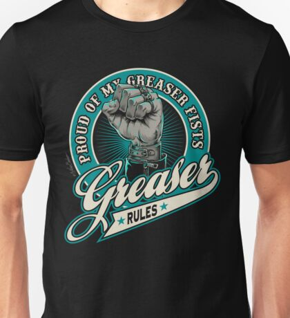 Greaser Rules I Unisex T-Shirt