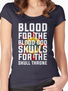 Blood for the Blood God, Skulls for the Skull Throne Women's Fitted Scoop T-Shirt
